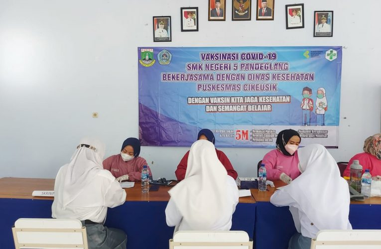 Program Vaksinasi Covid-19 di SMKN 5 Pandeglang